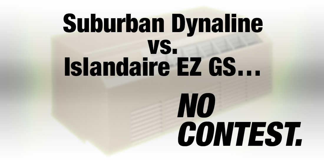 The Suburban Dynaline vs Islandaire EZ GS